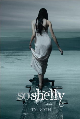 So Shelly by Ty Roth