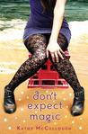 Don't Expect Magic