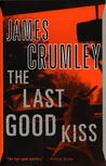The Last Good Kiss (C.W. Sughrue, #1)