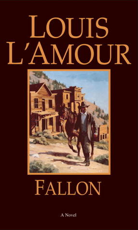 Fallon by Louis L'Amour
