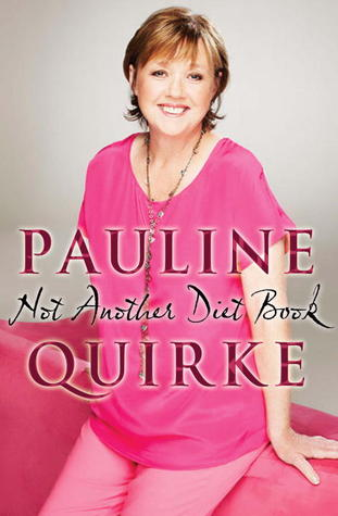 Not Another Diet Book by Pauline Quirke