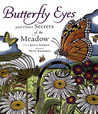 Butterfly Eyes and Other Secrets of the Meadow by Joyce Sidman