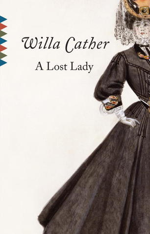 the idolization of marian in willa cathers a lost lady History and the invention of innocence in a lost lady willa cather's a lost lady may seem surprisingly marian's moral condition is a reassuringly specific.