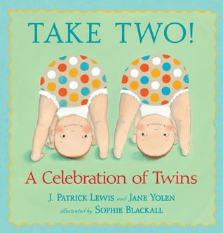 Take Two! by Jane Yolen