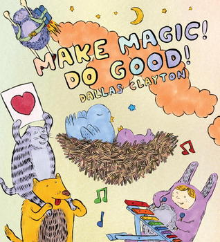 Make Magic! Do Good!