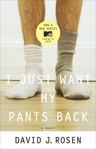 I Just Want My Pants Back by David J. Rosen