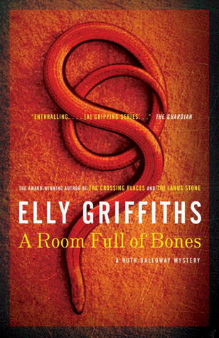 A Room Full of Bones by Elly Griffiths
