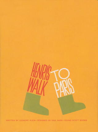 Henri's Walk to Paris by Leonore Klein