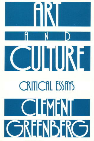 art and culture critical essays clement greenberg paintings