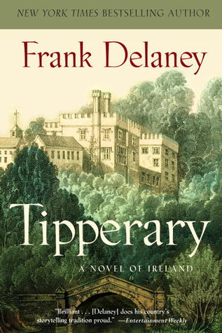 Free download Tipperary: A Novel of Ireland by Frank Delaney CHM