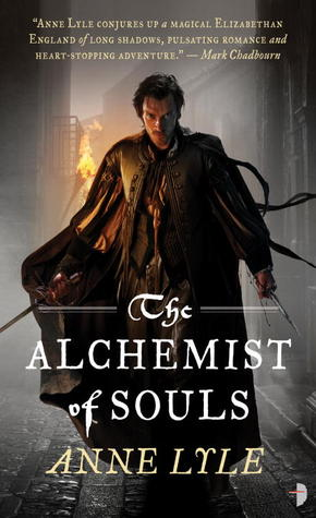 11515333 Book Review: The Alchemist of Souls by Anne Lyle