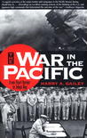 War in the Pacific: From Pearl Harbor to Tokyo Bay