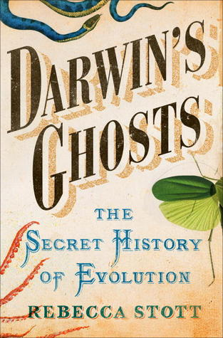 Darwin's Ghosts by Rebecca Stott