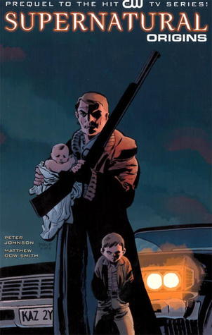 Origins (Supernatural Graphic Novel, #1)
