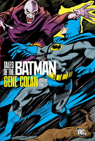 Tales of the Batman, Volume 1 by Gene Colan