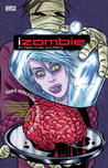 Six Feet Under and Rising (iZombie #3)