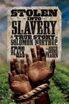 Stolen into Slavery by Judith Bloom Fradin