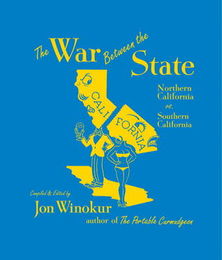 The War Between the State: Northern California vs. Southern California