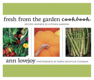 Fresh from the Garden Cookbook: Recipes Inspired by Kitchen Gardens