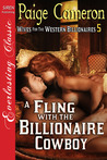 A Fling with the Billionaire Cowboy (Wives for the Western Billionaires #5)