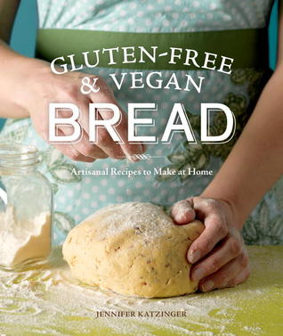Download Gluten-Free and Vegan Bread: Artisanal Recipes to Make at Home by Jennifer Katzinger iBook