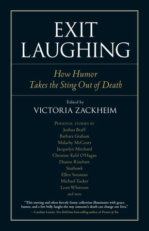 Exit Laughing by Victoria Zackheim