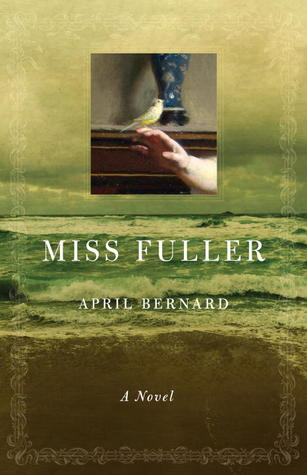 Miss Fuller by April Bernard