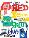And to Name Just a Few: Red, Yellow, Green, Blue