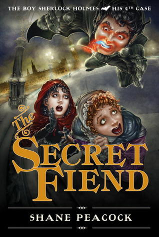 The Secret Fiend: The Boy Sherlock Holmes, His Fourth Case