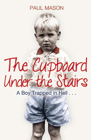 the cupboard under the stairs paul mason 3