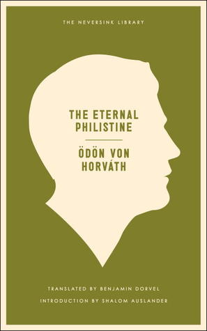 The Eternal Philistine by Ödön von Horváth