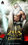 Zeus and the Rise of the Olympians: A Graphic Novel