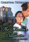 The Teacher's Billionaire (The Sherbrookes of Newport #1)