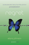 Regret (Possession, #1.5)