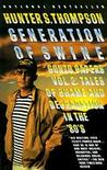 Generation of Swine: Tales of Shame & Degradation in the '80's (Gonzo Papers 2)
