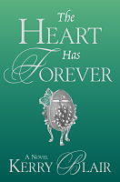 The Heart Has Forever by Kerry Blair