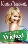 A Little Bit Wicked: Life, Love, and Faith in Stages