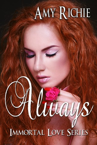 Always (Immortal Love, #2)