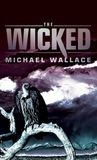 The Wicked (Righteous, #3)
