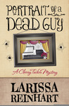 Portrait of a Dead Guy by Larissa Reinhart