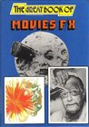 The Great Book of Movies F/X