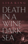 Death in a Wine Dark Sea