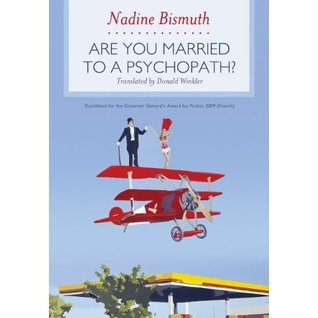 Are You Married to a Psychopath? by Nadine Bismuth