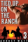 Tied Up on the Ranch
