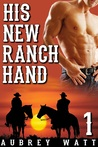 His New Ranch Hand (Gay Cowboys, #1)