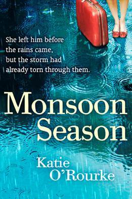 Monsoon Season by Katie O'Rourke