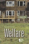 Welfare: Opposing Viewpoints