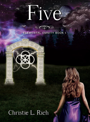 Five (Elemental Enmity, #1)