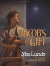 Jacob's Gift by Max Lucado