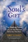 Your Soul's Gift:...